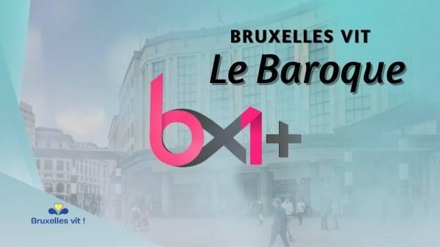 Le Baroque - Reportage BX1